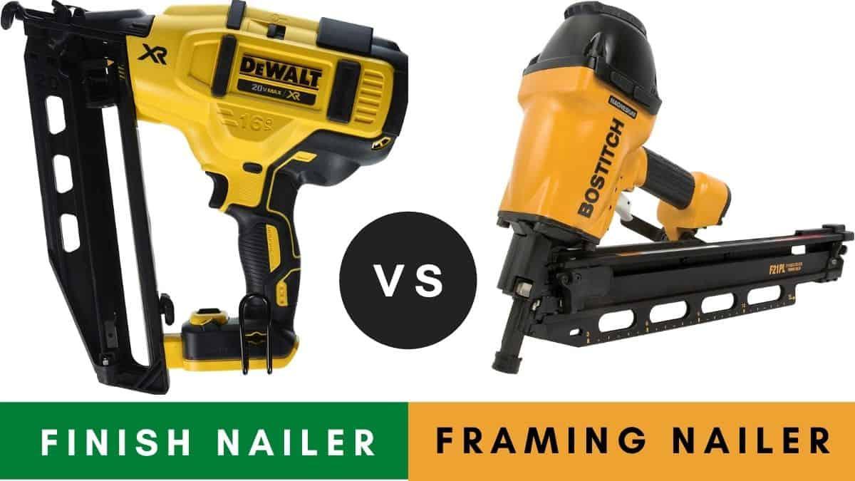 Finish Nailer VS Framing Nailer